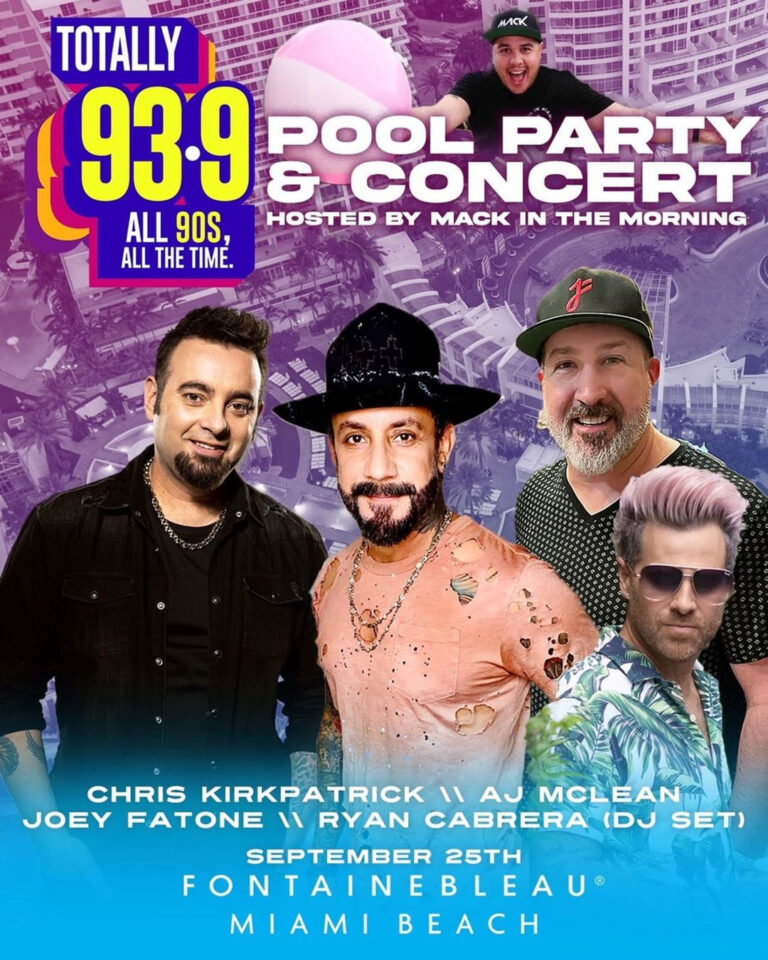 Totally 93.9 Pool Party and Concert. Hosted by Mack in the morning. Chris Kirkpatrick, AJ McLean, Joey Fatone, Ryan Cabrera (DJ Set). September 25th Fontainebleau Miami Beach